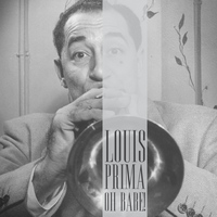 Louis Prima - Oh Babe!