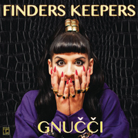 Gnucci - Finders Keepers