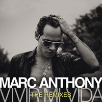 Marc Anthony - Vivir Mi Vida - The Remixes