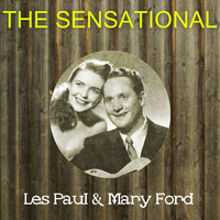 Les Paul - The Sensational Les Paul & Mary Ford
