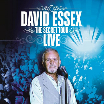 David Essex - The Secret Tour