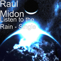 Raul Midon - Listen to the Rain