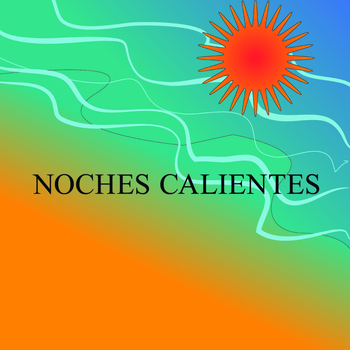 Various Artists - Noches Calientes
