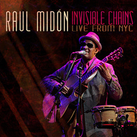 Raul Midón - Invisible Chains Live from Nyc