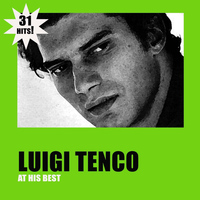 Luigi Tenco - 31 Hits - Luigi Tenco at His Best