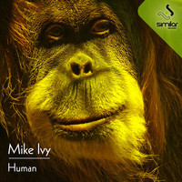 Mike Ivy - Human