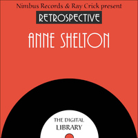 Anne Shelton - A Retrospective Anne Shelton
