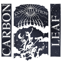 Carbon Leaf - Constellation Prize