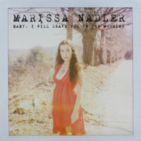 Marissa Nadler - Baby, I Will Leave You in the Morning