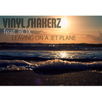 Vinylshakerz - Leaving On a Jet Plane