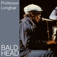 Professor Longhair - Bald Head