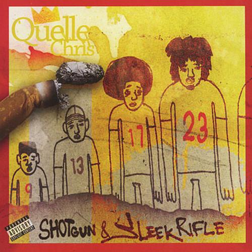 Quelle Chris MP3 Album Shotgun & Sleek Rifle (Explicit)