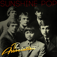 The Association - Sunshine Pop