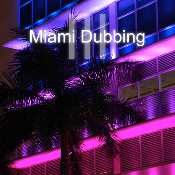 Various Artists - Miami Dubbing, Vol. 3
