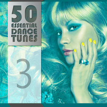 Various Artists - 50 Essential Dance Tunes, Vol. 3