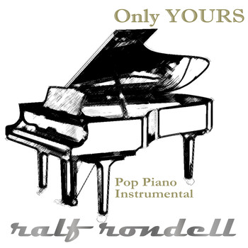 Ralf Rondell - Only Yours