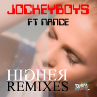 Jockeyboys feat. Nance - Higher (Remixes) [Dance Edition]