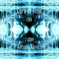 Core of Time - Eva