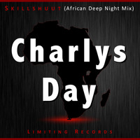 Skillshuut - Charlys Day African Deep Night Mix