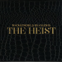 Macklemore & Ryan Lewis - The Heist [Deluxe Edition] (Explicit)