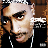 2Pac - Nu Mixx Klazzics Vol. 2 (Evolution: Duets And Remixes) (Explicit)