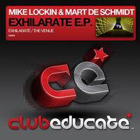Mike Lockin & Mart De Schmidt - Exhilarate EP