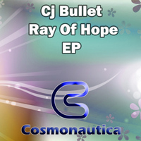 Cj Bullet - Ray Of Hope EP