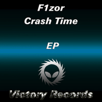 F1Zor - Crash Time EP