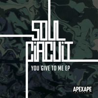SoulCircuit - You Give To Me EP