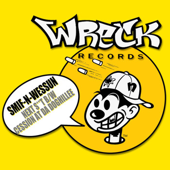 Smif-n-Wessun - Next S**t b/w Cession At Da Doghillee