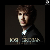Josh Groban - The Josh Groban Collection