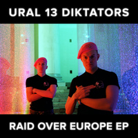 Ural 13 Diktators - Raid Over Europe EP