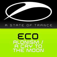 Eco - Alonism / A Cry To The Moon