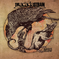 The Acacia Strain - Above / Below