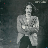 Francis Cabrel - Fragile (Remastered)