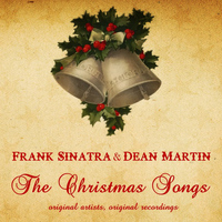 Frank Sinatra & Dean Martin - The Christmas Songs