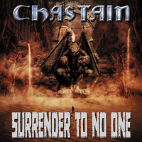 CHASTAIN - Surrender to No One