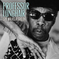Professor Longhair - She Walks Right In