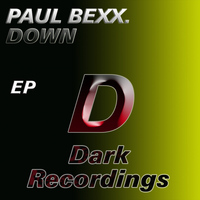 Paul Bexx. - Down EP