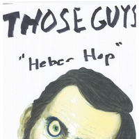 Those Guys - Heber Hop