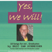 Eric Schneider - Yes, We Will! (Songs for Est Graduates)