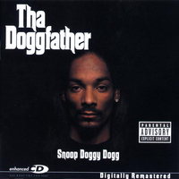 Snoop Dogg - Tha Doggfather (Explicit)