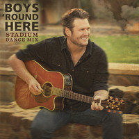 Blake Shelton - Boys 'Round Here Stadium Dance Mix