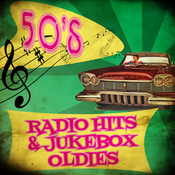 Various Artists - 50's Radio Hits & Jukebox Oldies