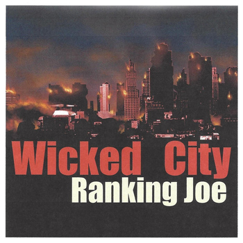 Ranking Joe - Wicked City