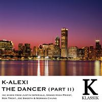 K-Alexi - The Dancer, Pt. 2
