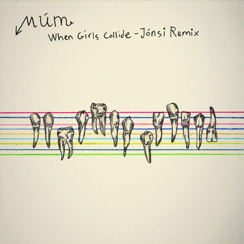 Múm - When Girls Collide - Jonsi Remix