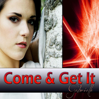 Gabrielle - Come & Get It (Tribute To Selena Gomez)