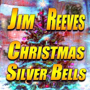 Christmas Silver Bells (2013)   Jim Reeves   High Quality Music Downloads   7digital United Kingdom