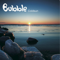 Bubble - Coldsun